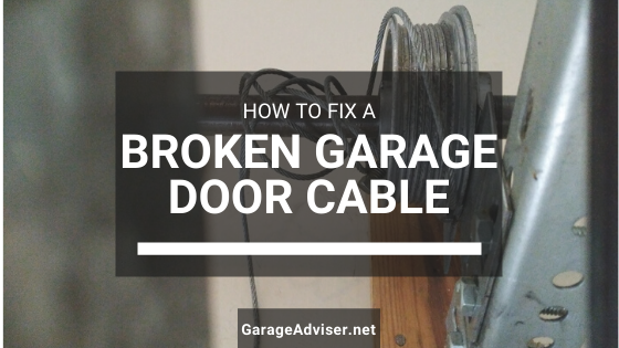 How Do I Fix A Garage Door Cable That Came Off
