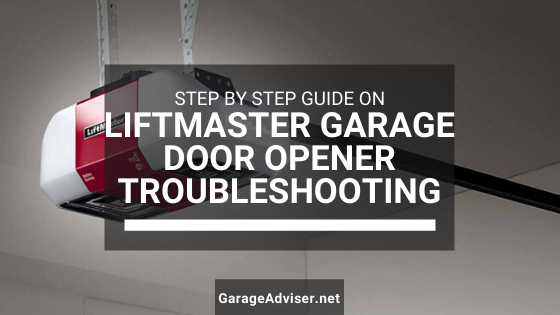 liftmaster garage door opener troubleshooting